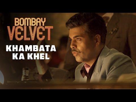 Khambata Ka Khel | Bombay Velvet | Dialogue Promo #9