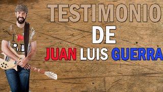 Testimonio de Juan Luis Guerra(HD)