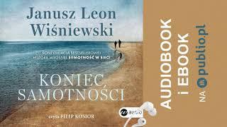 Koniec Samotności. Janusz Leon Wiśniewski. Audiobook PL