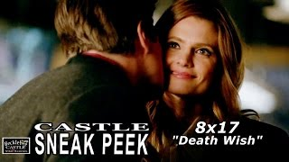 "Castle 8x17 ""Death Wish "" Sneak Peek #2 (short)"