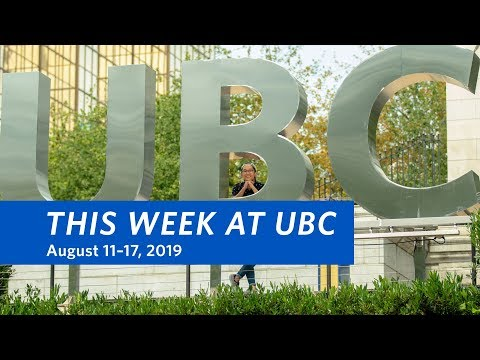 This Week at UBC – August 11–17