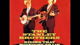 The Stanley Brothers - Love Me, Darling, Just Tonight