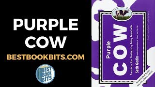 Seth Godin: Purple Cow Book Summary