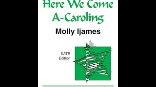 Here We Come a Caroling - Molly Ljames