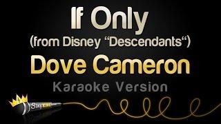 "Dove Cameron – If Only (from Disney ""Descendants"") (Karaoke Version)"
