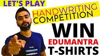 HANDWRITING COMPETITION    GET A CHANCE TO WIN EDUMANTRA T SHIRT