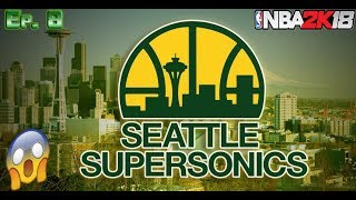 NBA 2K18 SEATTLE SUPERSONICS MyGM:: NBA FINALS!! RELOCATING TO SEATTLE! CRAZY OFFSEASON!!! EP. 8