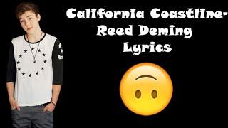 California Coastline- Reed Deming Lyrics