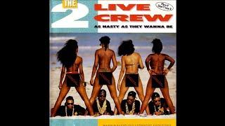 The 2 Live Crew - Dirty Nursery Rhymes