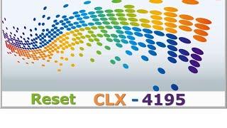 Reset Samsung CLX 4195 fix firmware resoftare  color