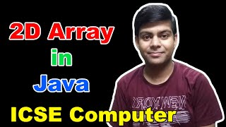 2D Array or Two Dimensional Array in Java , easily explained !