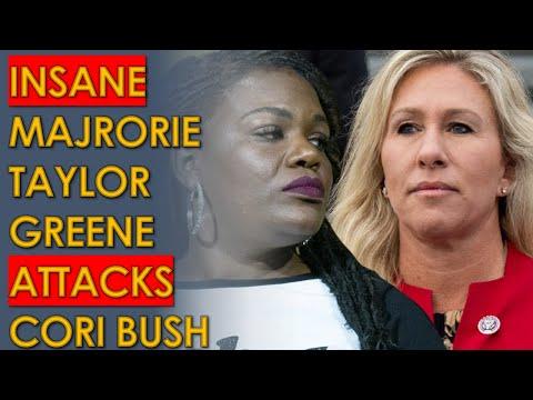 Marjorie Taylor Greene ATTACKS Cori Bush in UNHINGED Video