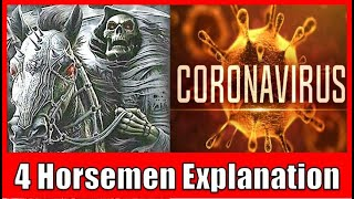 Explanation of the 4 Horsemen of the #Apocalypse - is CORONAVIRUS a Sign of the Pale Horse Arrival?