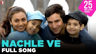 Nachle Ve - Video Song - Ta Ra Rum Pum