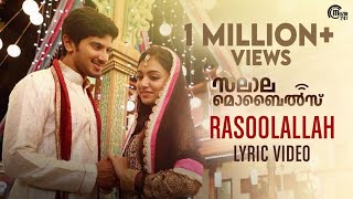 Salalah Mobiles | Rasoolallah Lyric Video |  Dulquer Salmaan, Nazriya Nazim | Gopi Sunder | Official