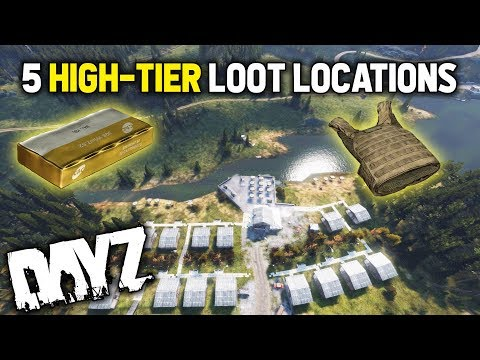5 HIGH-TIER LOOT LOCATIONS! - DayZ