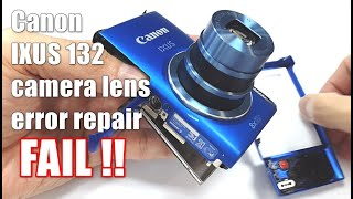 Canon IXUS 132 Lens Error repair FAIL | A Time lapsed video on the dissassembly of the camera.