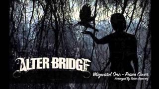 Alter Bridge - Wayward One (Piano Cover)