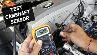 HOW TO TEST CAMSHAFT POSITION SENSOR DEMONSTRATED ON BMW