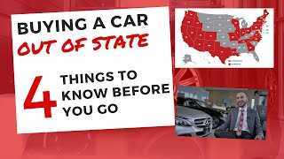 Buying a Car Out of State (4 Things to Know Before You Go)