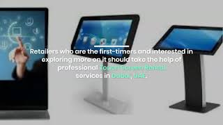 What is the Creative Way for Customers With Touch Screens in Dubai?