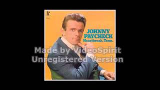 Johnny Paycheck Who needs your love