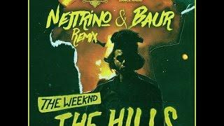 Thе Wееknd - Thе Hills (Nejtrino & Baur Remix)