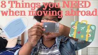 8 Things You NEED to Bring When Moving Abroad