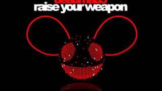 Raise Your Weapon   Deadmau5 (no Dubstep) Remix