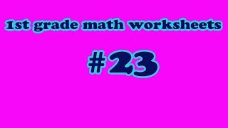 #23 times, calendar, money, comparing numbers, add-1st grade math worksheets