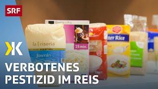Pestizid-Test: Unerlaubtes Pflanzengift im Reis   2018   SRF Kassensturz