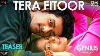Tera Fitoor Teaser | Genius | Utkarsh Sharma, Ishita Chauhan | Arijit Singh | Himesh | Out Tomorrow