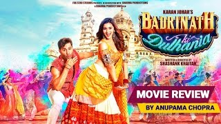 Badrinath Ki Dulhania | Movie Review | Anupama Chopra