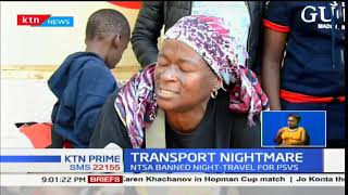 Travelers stranded due NTSA ban on long distance night travel