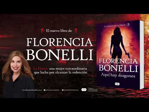 Aquí hay dragones, de Florencia Bonelli