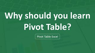 Why should you learn Pivot Table? | Pivot Table Excel 2020 [Update]