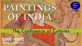Painting of India - The Confluence of Cultures - THE