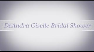 DeAndra Giselle's Bridal Shower | 2 Brown Girls