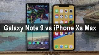 Galaxy Note 9 vs iPhone Xs Max - Full Comparison