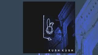 Kush Kush   I'm Blue | Official Audio