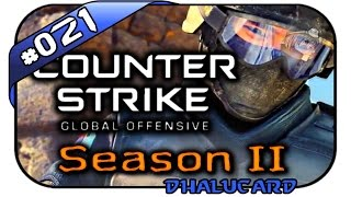 COUNTERSTRIKE: GLOBAL OFFENSIVE SEASON 2 #021 - DEN SACK ZU MACHEN - Let's Play CS:GO - Dhalucard
