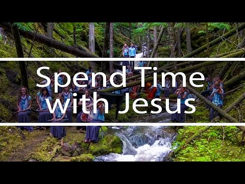 Spend Time with Jesus
