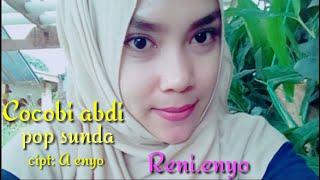 Cocobi abdi _ Reni enyo ( Pop Sunda ) official lirik