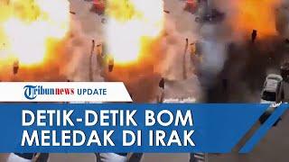 Video Detik-detik Bom Bunuh Diri Terbesar di Baghdad Tewaskan 32 Orang, Diduga Serangan ISIS