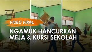 Video Viral Siswa SMK 2 Sigli Ngamuk Hancurkan Kursi dan Meja, Kepala Sekolah Beri Penjelasan