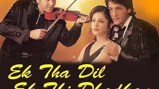 Ek Tha Dil Ek Thi Dhakan song...
