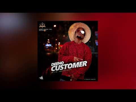 AUDIO+VIDEO: Deeno – Customer