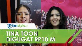 Digugat Rp10 Miliar oleh Pencipta Lagu yang Sempat Dinyanyikannya, Tina Toon Ungkap Kebenarannya