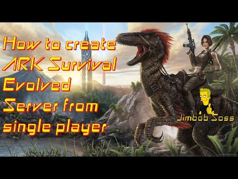 How to create ARK Server from single player