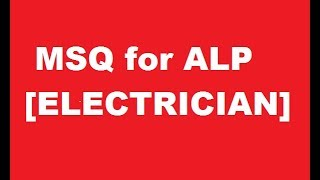 Previous year ALP question | MSQ  for Electrician trade